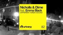 Nicholls & Dime - Different Kinda Sound (Original Mix) Urbana Recordings