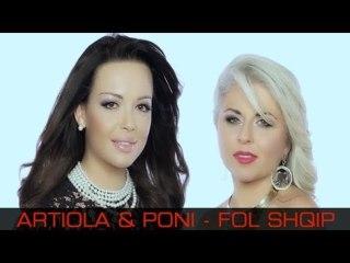 Artiola & Poni - Fol Shqip