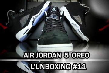 L'unboxing #11    Air Jordan 5 Oreo