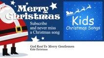Kids Christmas - God Rest Ye Merry Gentlemen