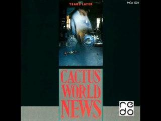 Cactus World News - Hurry Back