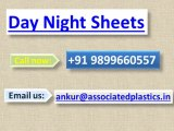 Day Night Sheets | Day Night Sheets Dealers Delhi | Day Night Sheets Dealers India