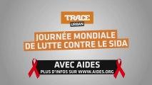 TRACE Urban-TRACE Africa et Aides s'associent pour la journée de la Lutte contre le Sida (Spot 1)