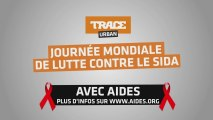 TRACE Urban - TRACE Africa et Aides s'associent pour la journée de la Lutte contre le Sida (Spot 2)