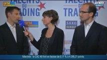 En route pour la finale de la saison 2 des Talents du trading avec les candidats Laurent Cardin et Xavier Fenaux