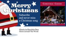 Choirs Around The World - Gloria in Excelsis Deo