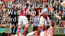Live Football Online Streaming Crystal Palace vs West Ham Uni 3 Dec