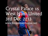 Watch Live Streaming Crystal Palace vs West Ham Uni 3 Dec