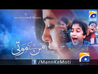 Mann Kay Moti - Episode 24 - November 28, 2013