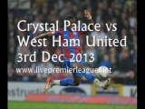Football Crystal Palace vs West Ham Uni 3 Dec