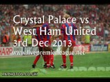 Live Football Stream Crystal Palace vs West Ham Uni 3 Dec