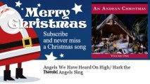 Tairona - Angels We Have Heard On High/ Hark the Herald Angels Sing