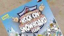 Rock On Snowboard Tour 2013 - Val Thorens - 30Nov & 1Dec