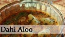 Dahi Aloo - Potato in Yogurt Gravy - Rajasthani Vegetarian Curry Recipe By Annuradha Toshniwal [HD]