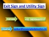 Exit Sign and Utility Sign   Utility Sign   Utility Sign Delhi