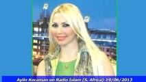 Aylin Kocaman on Radio Islam (S.Africa)  (19-06-2013)