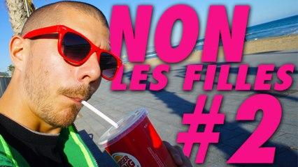 NON #2 - LES FILLES ...
