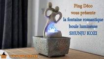 fontaine d'intérieur boule en verre lumineuse SHUNJU KOZI (WWW.PING-DECO.FR)