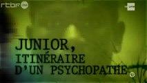 Reportage : Devoir d'enquête - J'ai tué mon enfant - Junior, itinéraire d'un psychopathe (2/2)