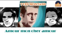 Yves Montand - Amour mon cher amour (HD) Officiel Seniors Musik