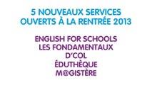 École numérique : cinq nouveaux services