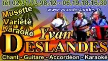 Yvan DESLANDES Mon début à l'accordéon Que sera sera le 23 janvier 2013