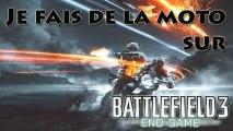 [Vidéo Détente] Je fais de la moto sur le DLC End Game de Battlefield 3