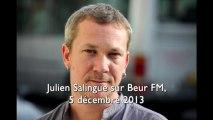 Julien Salingue lance un défi à Alain Soral sur Beur FM