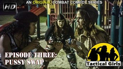"""Tactical Girls"" Episode 3 (HD)"