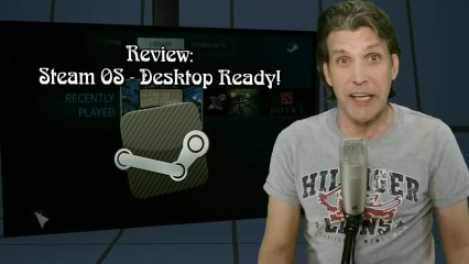Review  Steam OS - Desktop Ready! (HD)