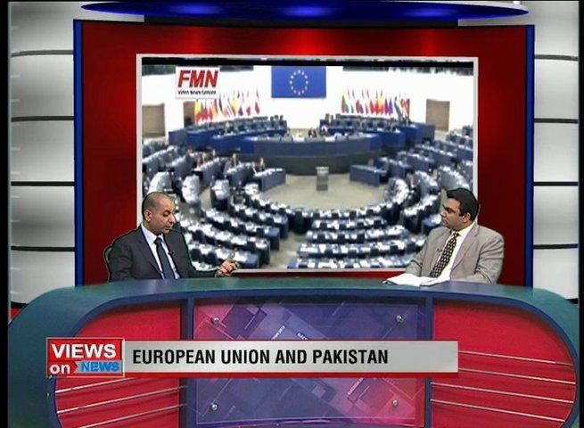 VIEWS ON NEWS.. Topic: European Union And Pakistan