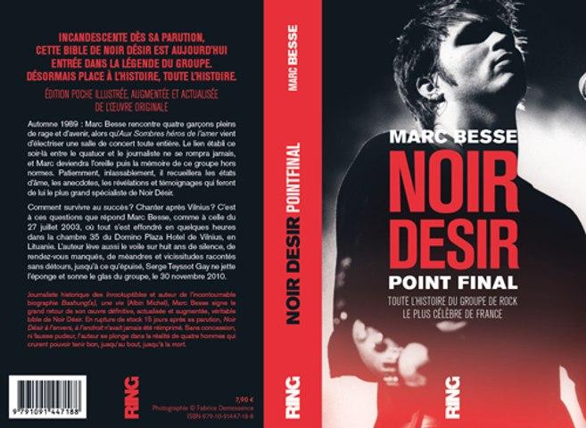 Noir Désir, Point final, la biographie incandescente arrive en librairie