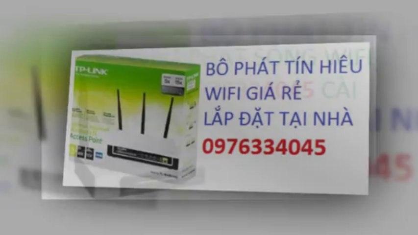 Bán bộ phát wifi gia lâm Call 0976334045 Gía rẻ sửa internet lan tại nha | Godialy.com