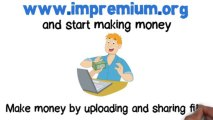 IMPremium CPA Network - Make Money by Uploading Files, Locking the Links and via Website