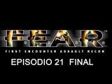 F.E.A.R. - Intervalo 11 Final - Venganza (Zona cero)
