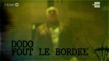 Reportage : Devoir d'enquête - Dodo fout le bordel - Michel Lelièvre (2/2)