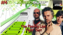AUDIOSURF - The Flaming Lips: Fight Test