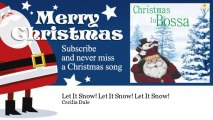 Cecilia Dale - Let It Snow! Let It Snow! Let It Snow!