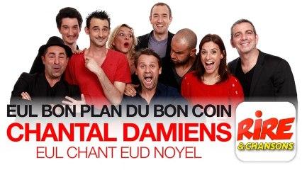 Morning du Rire - Chantal Damiens - Eul chant eud Noyel