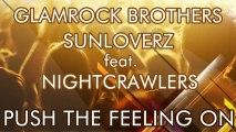 Glamrock Brothers & Sunloverz ft. Nightcrawlers - Push The Feeling On 2k12 (Sean Finn Remix)