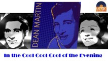 Dean Martin - In the Cool Cool Cool of the Evening (HD) Officiel Seniors Musik