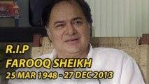 Farooq Sheikh h Dies By Heart Attack!