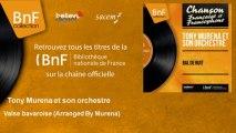 Tony Muréna et son orchestre - Valse bavaroise - Arranged By Murena