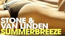 Stone & Van Linden - Summerbreeze (Cj Stone & Milo.NL Remix Edit)