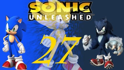 Let´s play Sonic Unleashed part 27# schwere Nacht level