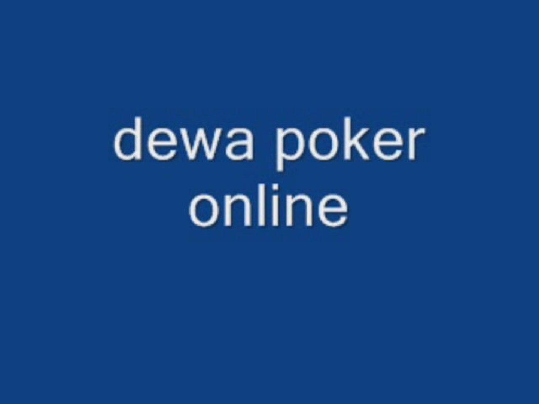 Dewa Poker Texas Boyaa Holdem Games Zinga Poker Dewa Online Video Dailymotion