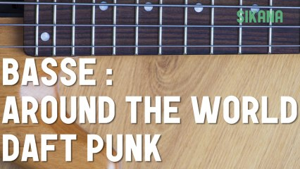 Cours de basse : jouer Around The World de Daft Punk