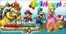 (WT) Mario et Luigi - Voyage au Centre de Bowser [19] : Souvenirs, Souvenirs..