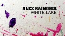 Alex Raimondi - White Lake (Max Sabatini & Alex B Remix)