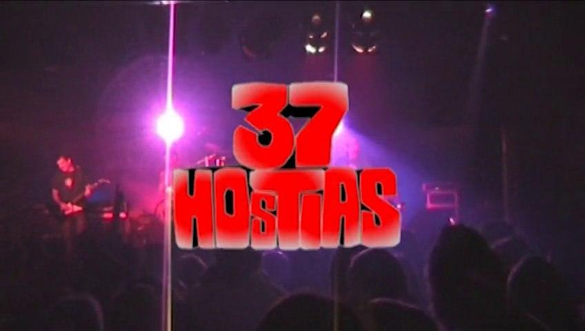 37 Hostias - Sala El Grito 2008